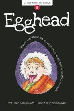 Egghead (The Aldo Zelnick Comic Novel Series)