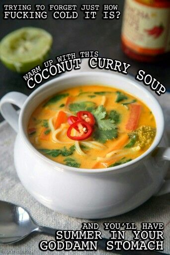 Thug kitchen -Coconut curry soup!                              …