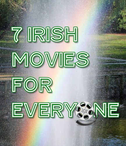 Looking for a great movie to watch with your family on St. Patrick's day? We've got you covered!