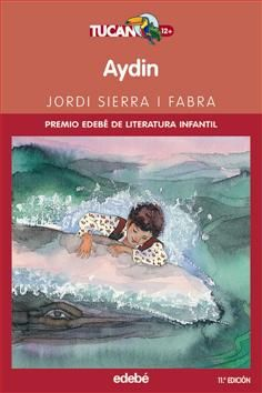 Aydin - Jordi Sierra i Fabra; il·lustracions: Teo Puebla
