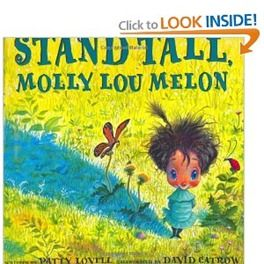 Books That Heal Kids: Book Review: Stand Tall Molly Lou Melon. Self