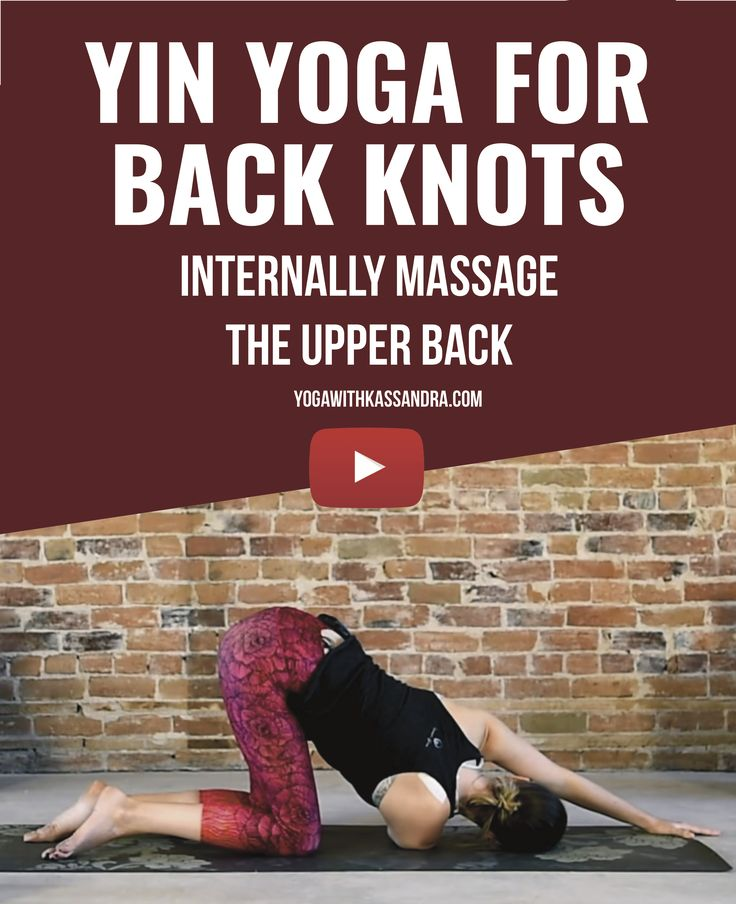 Those of you who suffer from upper back knots know what a pain (literally and figuratively) it can be to get moving when inflicted with these. However, you may also know that slow, easy, mindful movement can work as well as a visit to a Registered Massage Therapist. These 5 yin yoga moves will help to give yourself an internal massage!