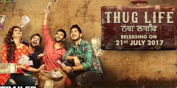 Thug Life Full Movie Watch Online   Thug Life Punjabi Movie (Story, Cast