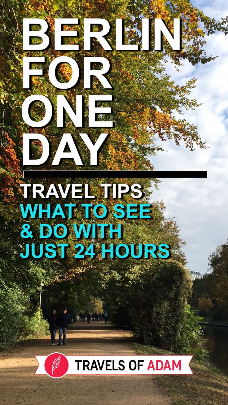 Berlin For One Day - Travel Tips - http://travelsofadam.com/2016/10/24-hours-berlin/