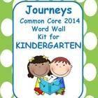 Are you excited that your district is purchasing the new Journeys Common Core 2014 Reading Series? If you teach KINDERGARTEN this word wall kit wil...