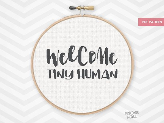 WELCOME TINY HUMAN counted cross stitch pattern, new baby nursery decor xstitch, funny xstitch typography, nerdy quote instant download pdf