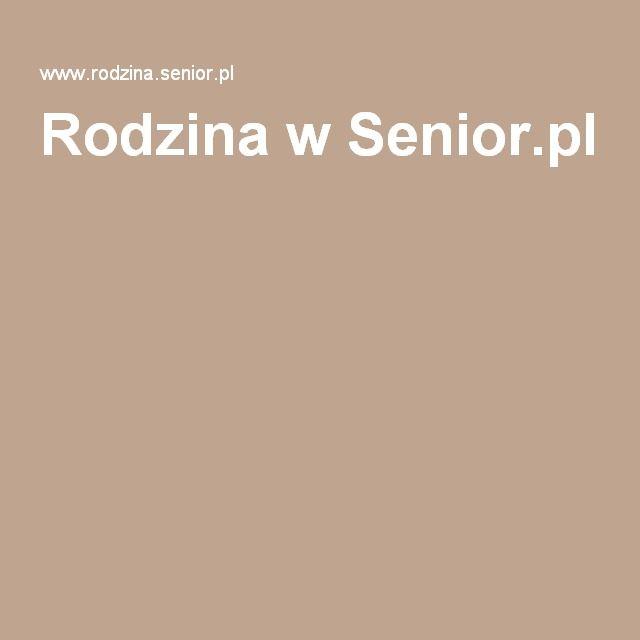 Rodzina w Senior.pl