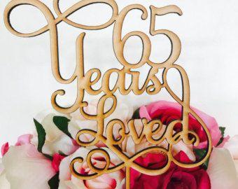 65 Years Loved Cake Topper Anniversary Cake Topper Cake Decoration Cake Decorating Wedding Anniversary Cake 65th Wedding Anniversary
