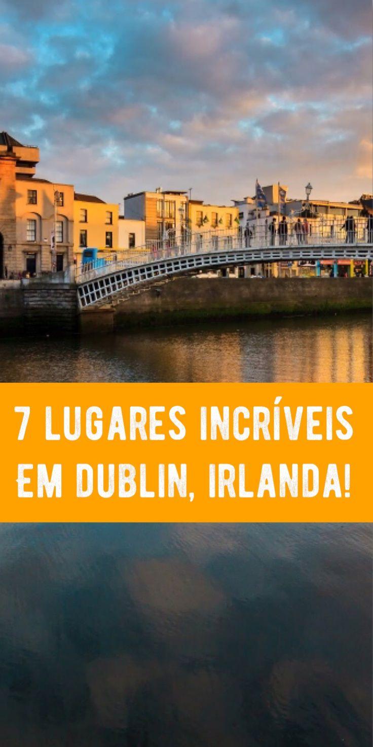 Se você ainda não descobriu e que fazer na capital da Irlanda, vou ter dar uma mãozinha com esses 7 pontos turísticos de Dublin que não podem ficar de fora.