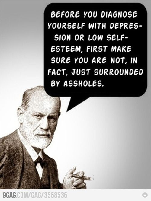 Depression....Words Of Wisdom, Remember This, Food For Thoughts, Quote, Reality Check, Selfesteem, True Stories, Sigmund Freud, Self Esteem