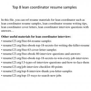 Top 8 lean coordinator resume samples In this file, you can ref resume materials for lean coordinator such as lean coordinator resume samples, lean coordina. http://slidehot.com/resources/top-8-lean-coordinator-resume-samples.60535/
