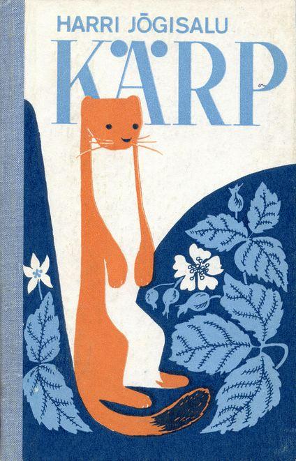 Estonian children's book Kärp, 1981, illustrated by Ene Pikk [Image via]
