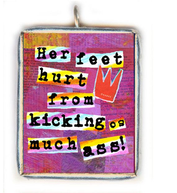 "Quirky Sassy Girl Quote. ""Her Feet Hurt from Kicking So Much Ass."" SOLDERED PENDANT. Crossfit Fitness Woman's Inspiring Motivation"