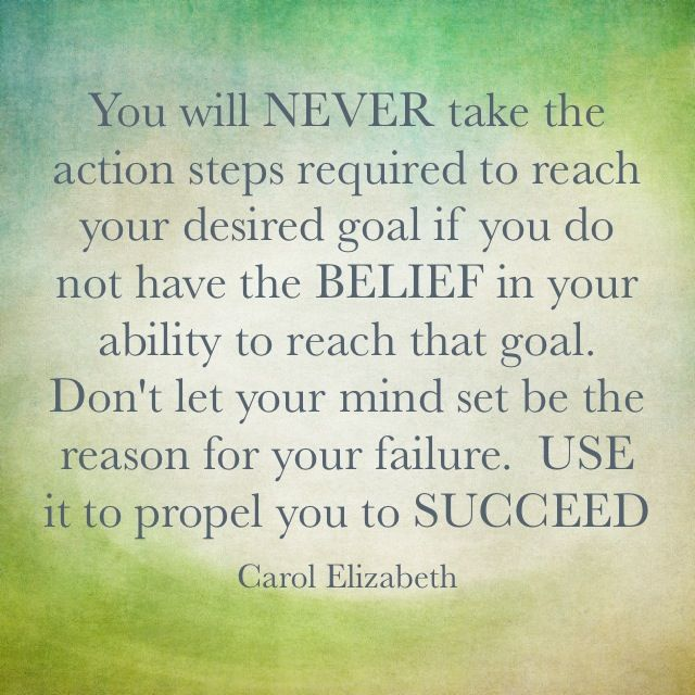You must work the hardest on your mindset!!  Before any other goal can be attained!  Belief in yourself will make you do the steps required to reach, and exceed your goals!  Whether in fitness, love, or business ❤