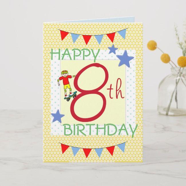 Children S Birthday Card Boy 8 Years Old Childrensbirthday
