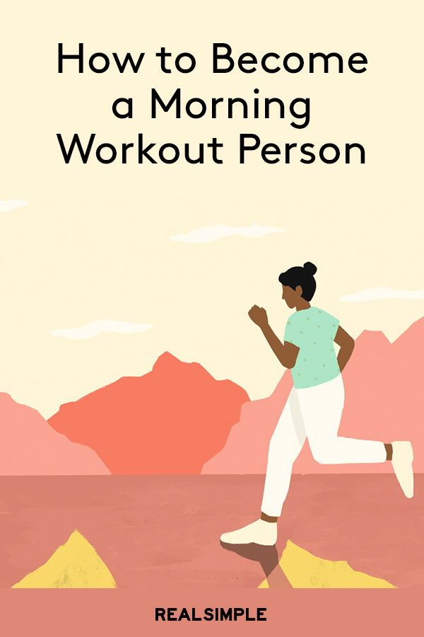 How To Become A Morning Workout Person Morning Workout Workout Quick Workout