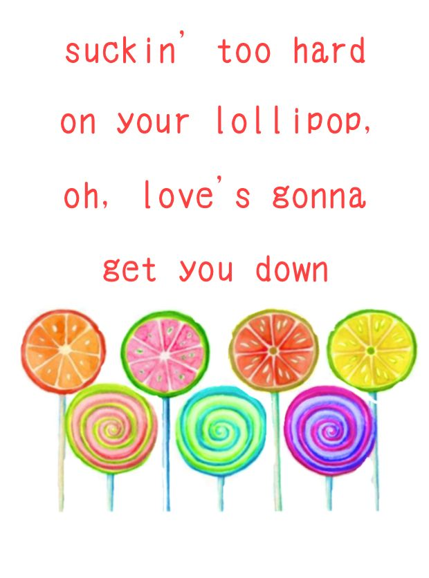 """Lollipop"" lyrics by Mika, made by Bethany"