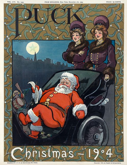 Puck Christmas, 1904. Santa Claus sits in an automobile reviewing his Christmas list while two women stand on the back, dressed like chauffeurs. This image was used on the cover of the December 7, 1904 issue of Puck magazine. Illustrated by Frank A. Nankivell. Prints from $15.