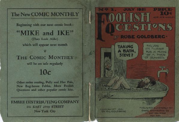 A very early comic book, from 1921, with art by Rube Goldberg (this one didn't make it into our book -- Rube did so much we are STILL making new discoveries!)