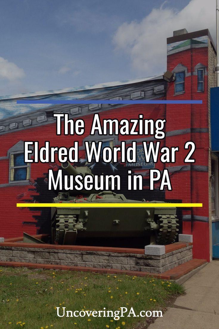 The Surprisingly Amazing Eldred World War II