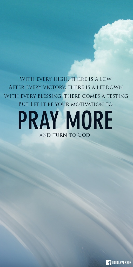 With every high, there is a low. After every victory, there is a letdown. And with every blessing, there comes a testing. You may not be in a battle right now, but you're going to be in one tomorrow or the next day or the day after that. #praymore