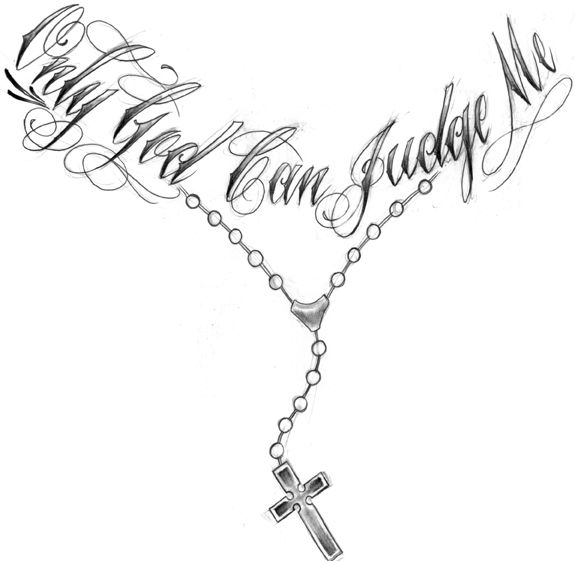 Only God Can Judge Me Rosary Necklace Tattoo Design
