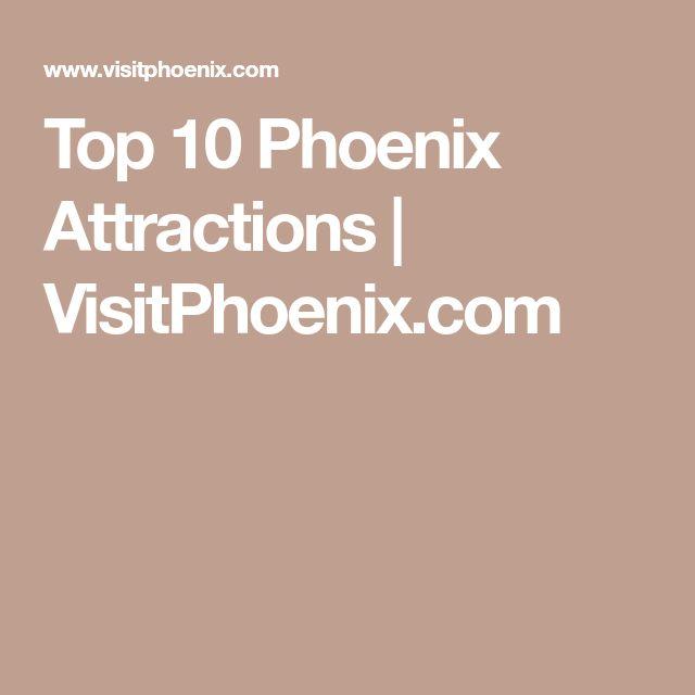 Top 10 Phoenix Attractions | VisitPhoenix.com
