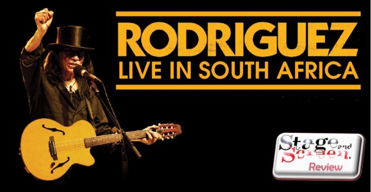 Review: Rodriguez | Stage and Screen