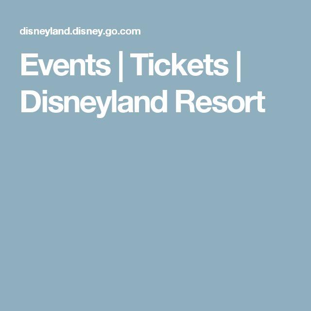 Events | Tickets | Disneyland Resort