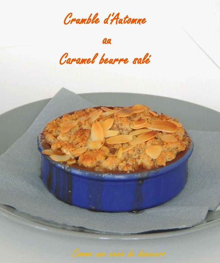 Comme une envie de douceurs: Crumble pomme poire & figue, caramel beurre salé - Salted butter caramel, pear apple & fig crumble