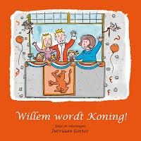 Ter gelegenheid van de inhuldiging van kroonprins Willem-Alexander heeft auteur en illustrator Jurriaan Gorter, zelf vader van drie kinderen, voor alle kinderen in Nederland het prentenboek Willem wordt Koning! gemaakt!
