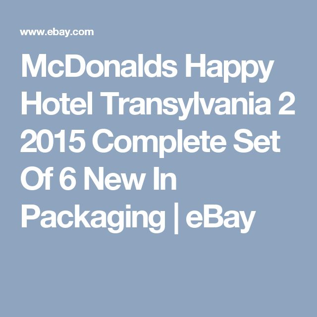 McDonalds Happy Hotel Transylvania 2 2015 Complete Set Of 6 New In Packaging | eBay