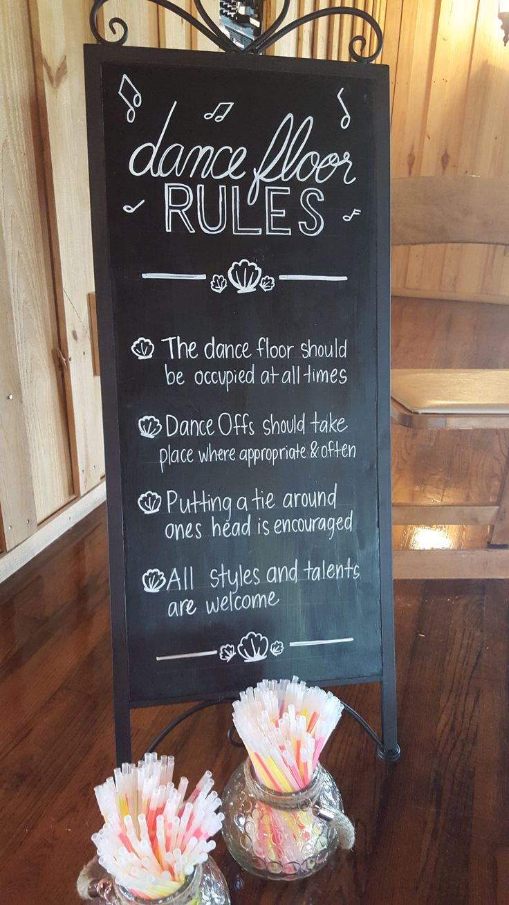 Wedding chalkboard sign for dancing rules! Love this fun reception idea. Wedding…