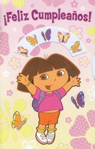 Greeting Cards Birthday Spanish Dora The Explorer Quot Happy