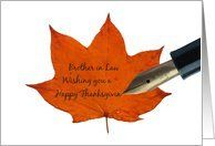 brother in law orange maple leaf thanksgiving message card Card by Greeting Card Universe. $3.00. 5 x 7 inch premium quality folded paper greeting card. Thanksgiving cards & photo Thanksgiving cards from Greeting Card Universe will bring a smile to your loved ones' face. We will mail the cards to you or direct to your loved ones. Let Greeting Card Universe help you find the best Thanksgiving card this year. This paper card includes the following themes: photo, photography, an...