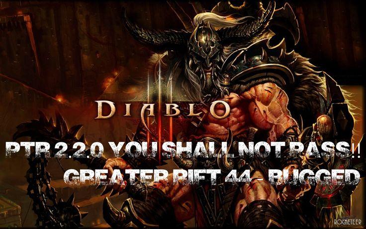 [Diablo 3 RoS] PTR 2.2.0 - YOU SHALL NOT PASS!! - Greater Rift 44 - Bugged   https://www.youtube.com/watch?v=SR3XNxYUfXA&list=PLOale6YPYvAEWDreec8JV0sjwgbcVWsqD&index=6 #Diablo3 #ReaperofSouls #Gaming