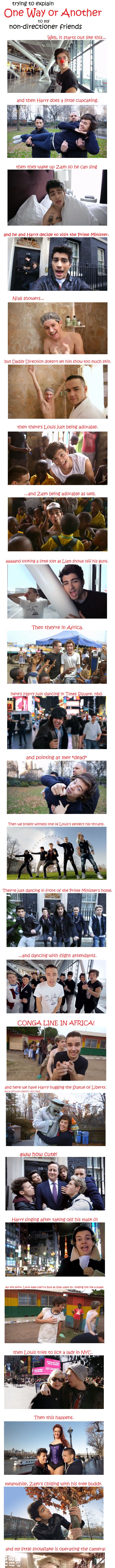 Explaining the One Way or Another video to people who aren't Directioners…