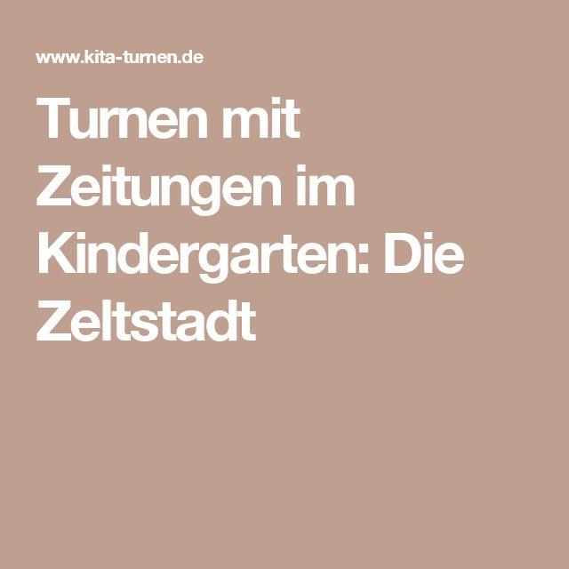 Turnen mit Zeitungen im Kindergarten: Die Zeltstadt