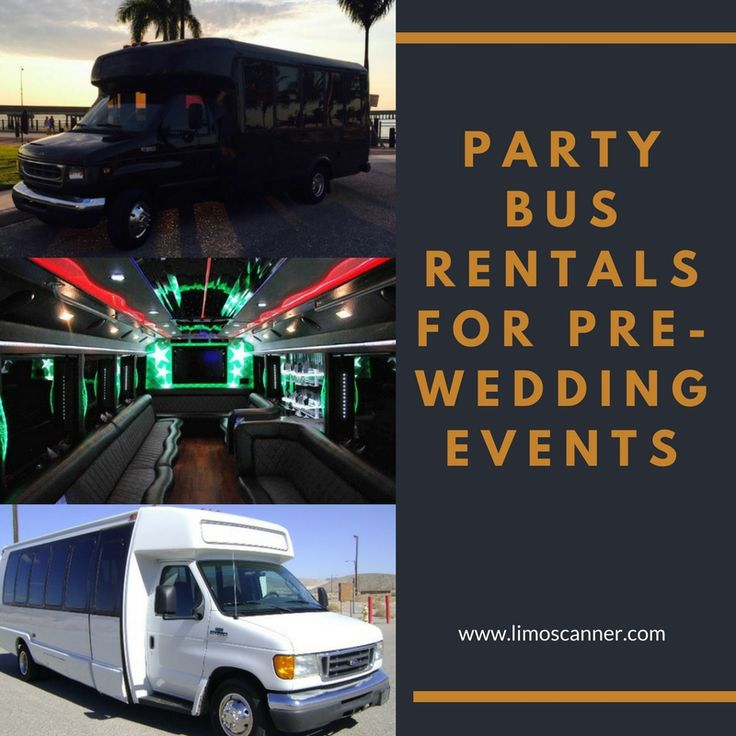 PARTY BUS RENTALS FOR PRE-WEDDING EVENTS
