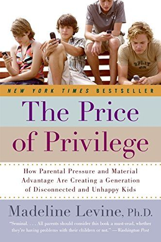 The Price of Privilege: How Parental Pressure and Materia...