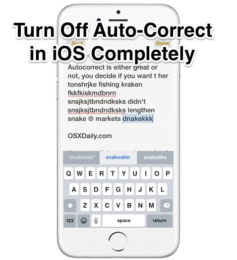 How to turn off autocorrect on iphone 7 plus 16
