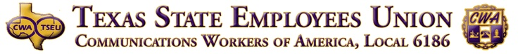 Texas State Employees Union, Communication Workers of America local 6186
