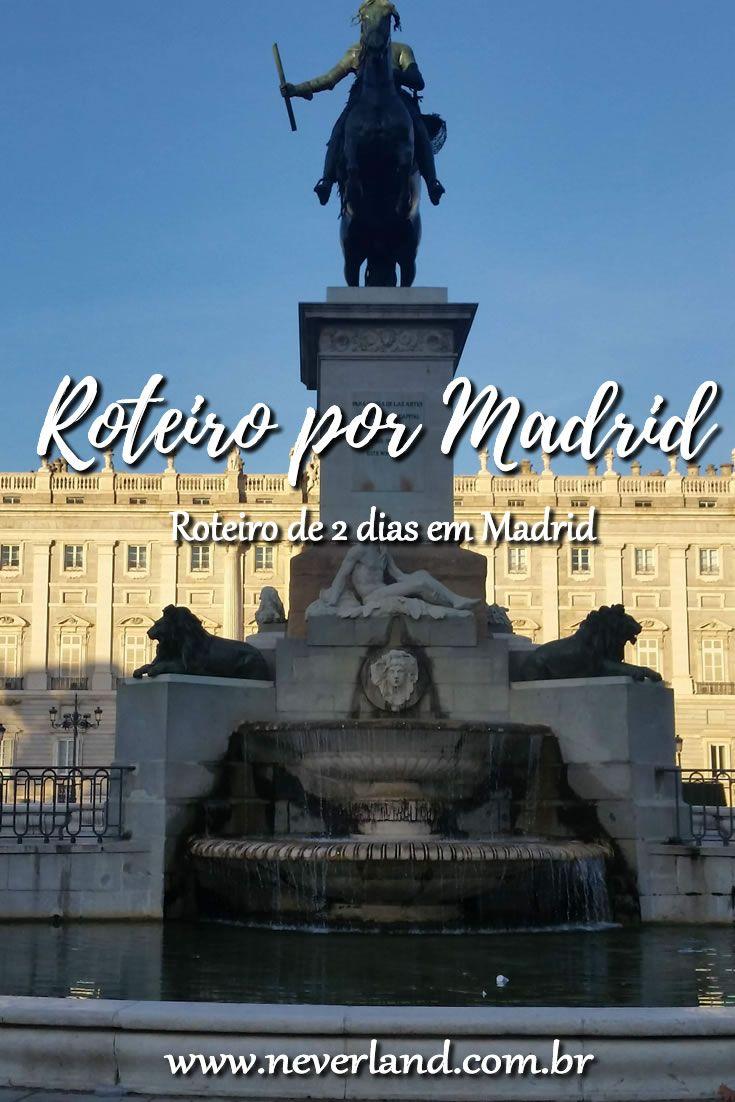 Roteiro 2 Dias Em Madrid Madrid Roteiro Finding Neverland