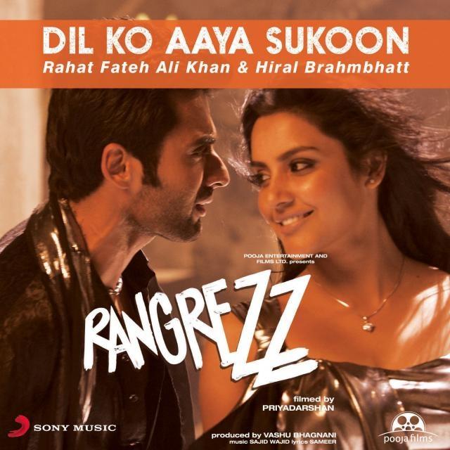 Dil Ko Aaya Sukoon lyrics from Rangrezz, beautifully sung by Rahat Fateh Ali Khan