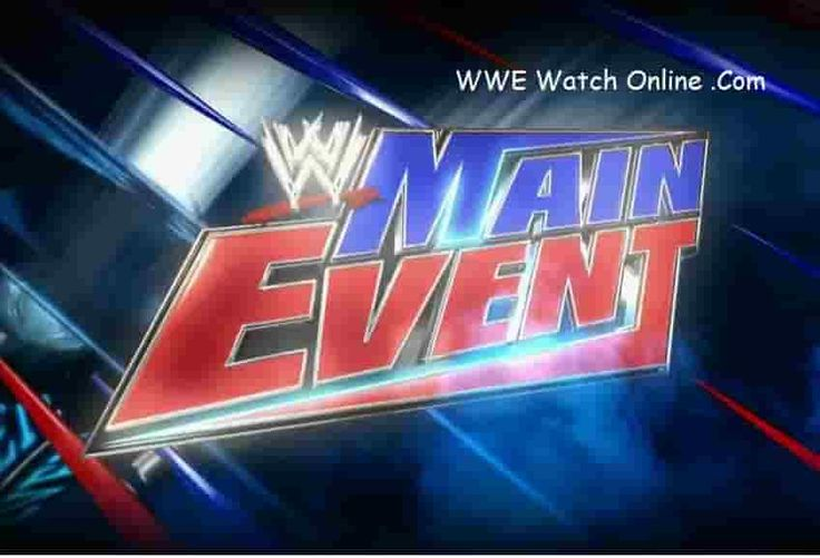 WWE Main Event 24 February 2017 Watch Online / Download