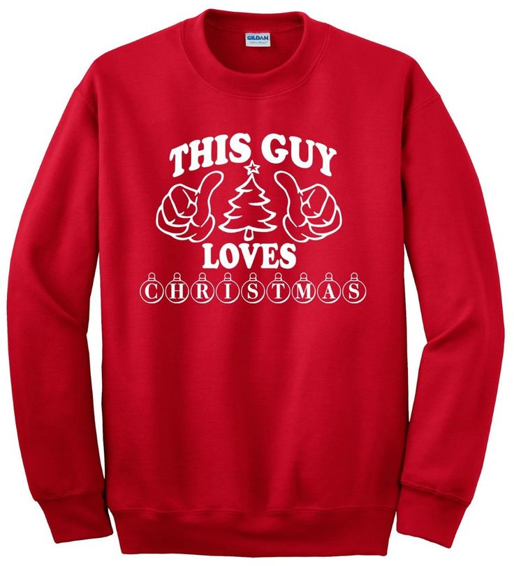 "Do you LOVE Christmas? Let everyone know with this red sweatshirt with white ""This Guy Loves Christmas"" print. Makes a great gift!  Printed on 50% cotton/50% polyester, pre-shrunk 8.0 ounce set-in sleeve sweatshirt. Double-needle stitching. Double-needle cuffs. Spandex blend 1x1 rib. christmas, ugly sweater, mens, gift, gifts, christmas tree, ornaments, star, christmas cookies, christmas card, its your day clothing"