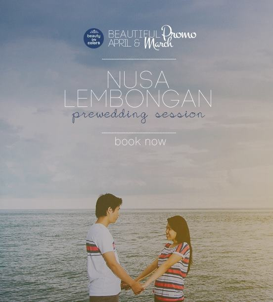 catch your wedding dreams! follow us on april and march on Lembongan Island, Bali.