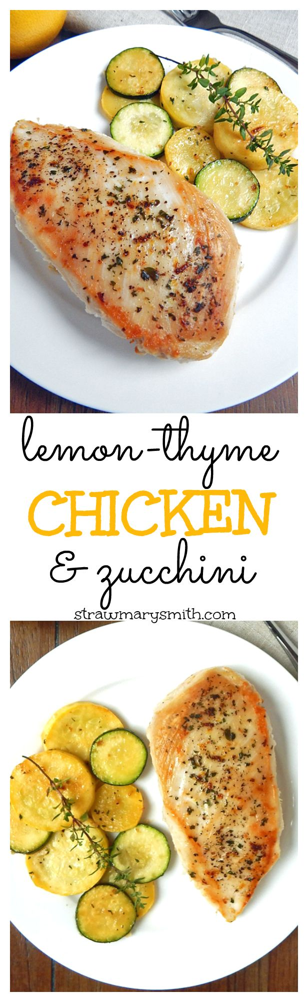 Lemon-Thyme Chicken & Zucchini is your light & simple dinner for two! Herbed and tangy chicken with a side of flavorful zucchini - made in just 15 minutes!
