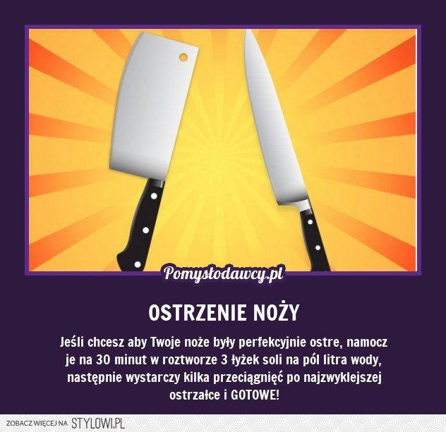 PROSTY TRIK NA PERFEKCYJNIE OSTRE KUCHENNE NOŻE na Stylowi.pl