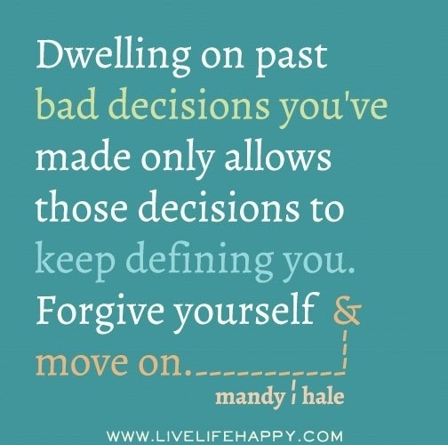 Forgive Yourself Quotes: Forgive Yourself And Move On